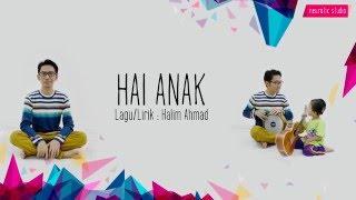 Halim Ahmad - Hai Anak (Official Lyric Video)