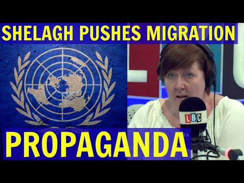 Shelagh Fogarty Pushes UN Migration PROPAGANDA - LBC