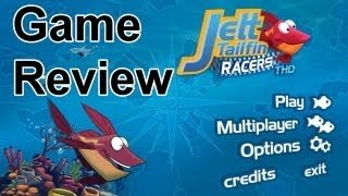 Jett Tailfin Racers THD Gameplay Walk Through - Tegra Zone