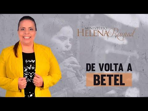 Helena Raquel - De Volta a Betel