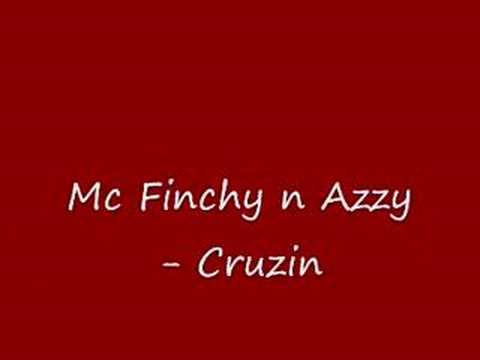 Mc Finchy n Azzy - Cruzin