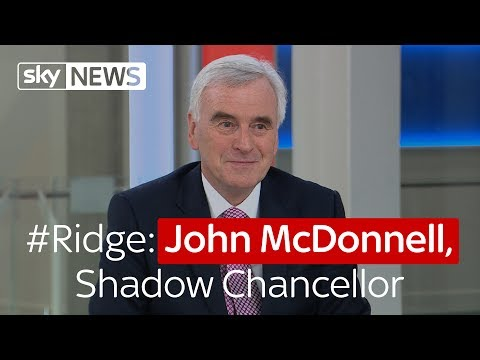 #Ridge: John McDonnell, Shadow Chancellor