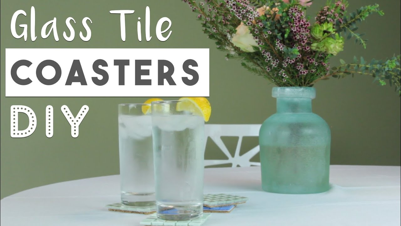 DIY Glass Tile Coasters | Easy Mother\'s Day Gift Idea - YouTube