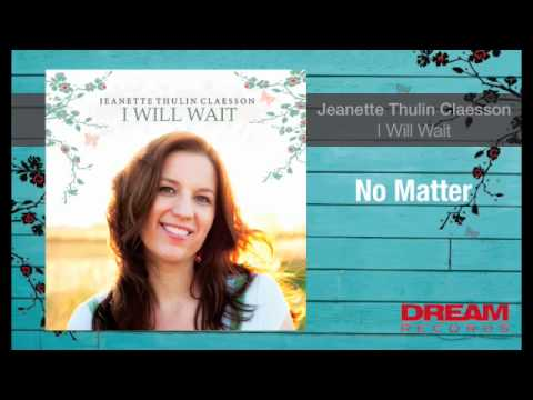 """Jeanette Thulin Claesson - """"No Matter"""" NEW ALBUM OUT NOW"""