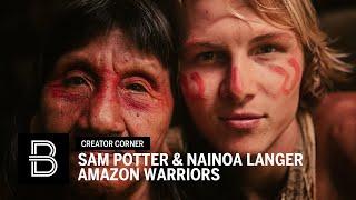 AMAZON WARRIORS | By Sam Potter and Nainoa Langer | Beautiful Destinations