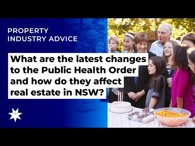 What are the latest changes to the Public Health Order and how do they affect real estate in NSW?