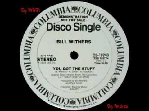 Bill Withers - You Got The Stuff_(Cut - Baia Sound)