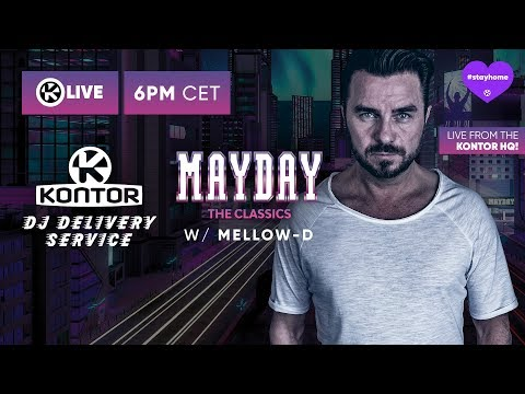 DJ Delivery Service // Mayday - The Classics W/ Mellow-D // Kontor Live