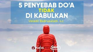 5 Penyebab Doa Lama Tidak Dikabulkan - Ustadz Badrusalam, Lc. - 5 Menit yang Menginspirasi thumbnail