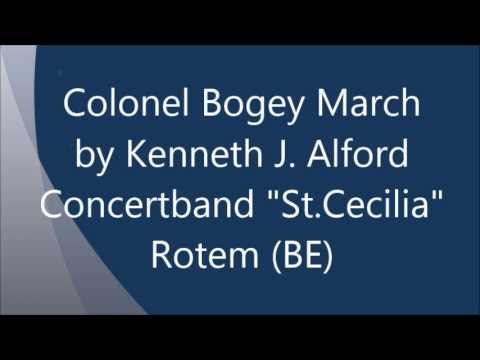Colonel Bogey March - Kenneth J. Alford