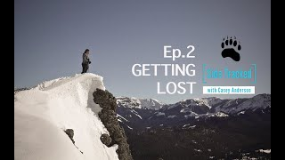 Sidetracked with Casey Anderson Episode 2 - Getting Lost