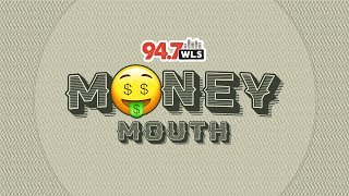 Money Mouth!