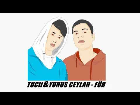 YUNUS CEYLAN & TUCİİ - ''FÜR''