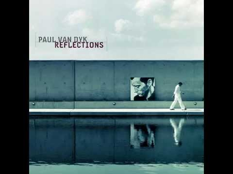 Paul van Dyk - Reflections (Full Album)