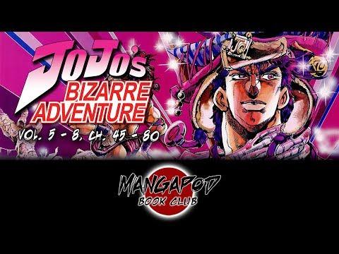 MangaPod Book Club #163: JoJo's Bizarre Adventure (Vol. 5 - 8, Ch. 45 - 80) Ft. Octopimp!
