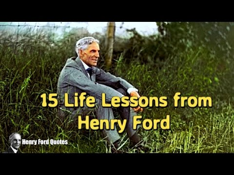 15 Quotes from Life ★ Henry Ford