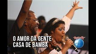 Martinho da Vila, Cidade Negra e Emicida feat. Juju Ferreirah - O amor da gente / Casa de bamba