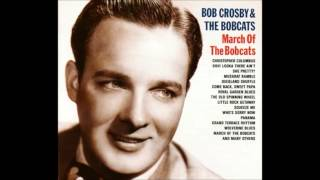 Dixieland Swing: Bob Crosby & his Orchestra 1936/38