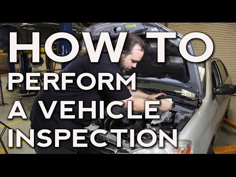 How to Perform a Vehicle Inspection