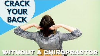How to Crack Your Own Back. Without a Chiropractor.