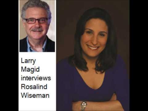 Larry Magid interviews Rosalind Wiseman