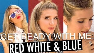 Get Ready With Me: Red White and Blue Beauty!