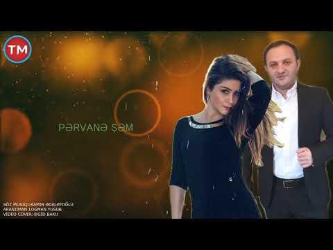 O Meni Deyir - (Ramin Edaletoglu Ft Pervane Şem)