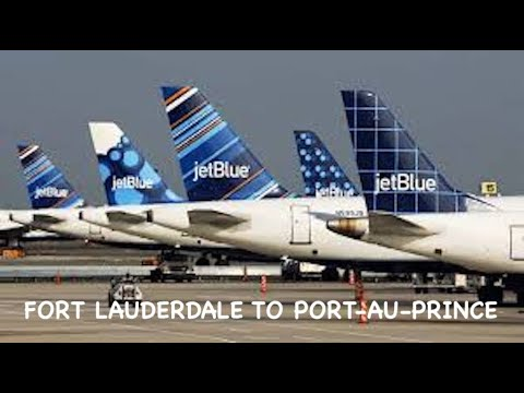 JetBlue - EVEN MORE SPACE | FORT LAUDERDALE TO PORT-AU-PRINCE | A320 | TRIP REPORT