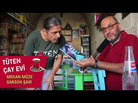 GARSONU ŞAİR, MEKAN MÜZE, TÜTEN ÇAY EVİ (Gaziantep Gastronomi)