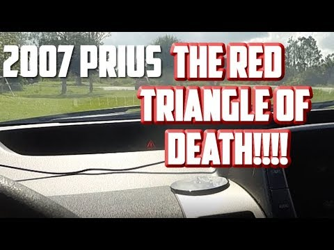 Dealing With The Red Triangle Of On My 2007 Prius