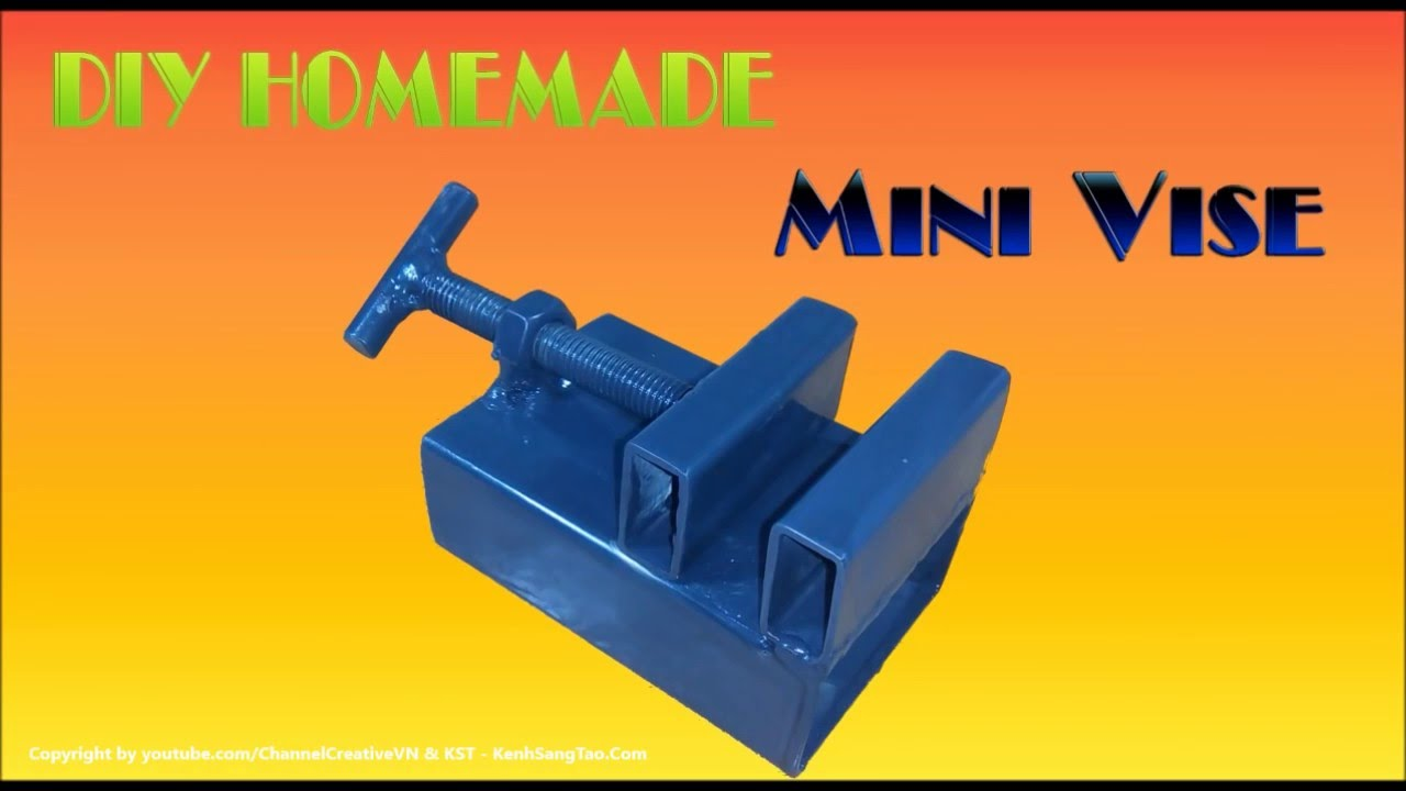 Diy Homemade How To Make Mini Vise Simple Doovi