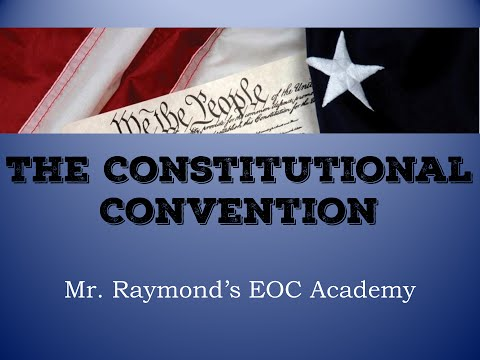The Constitutional Convention - Civics