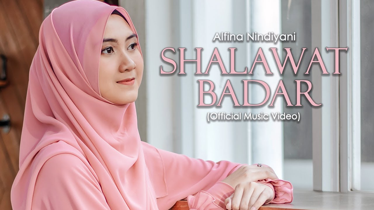 Download Alfina Nindiyani -  Sholawat Badar (Music Video)