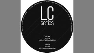 Liss C. - LR6 (Attemporal Remix) [LC SERIES]