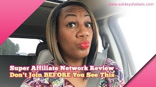 Super Affiliate Network Review- Don