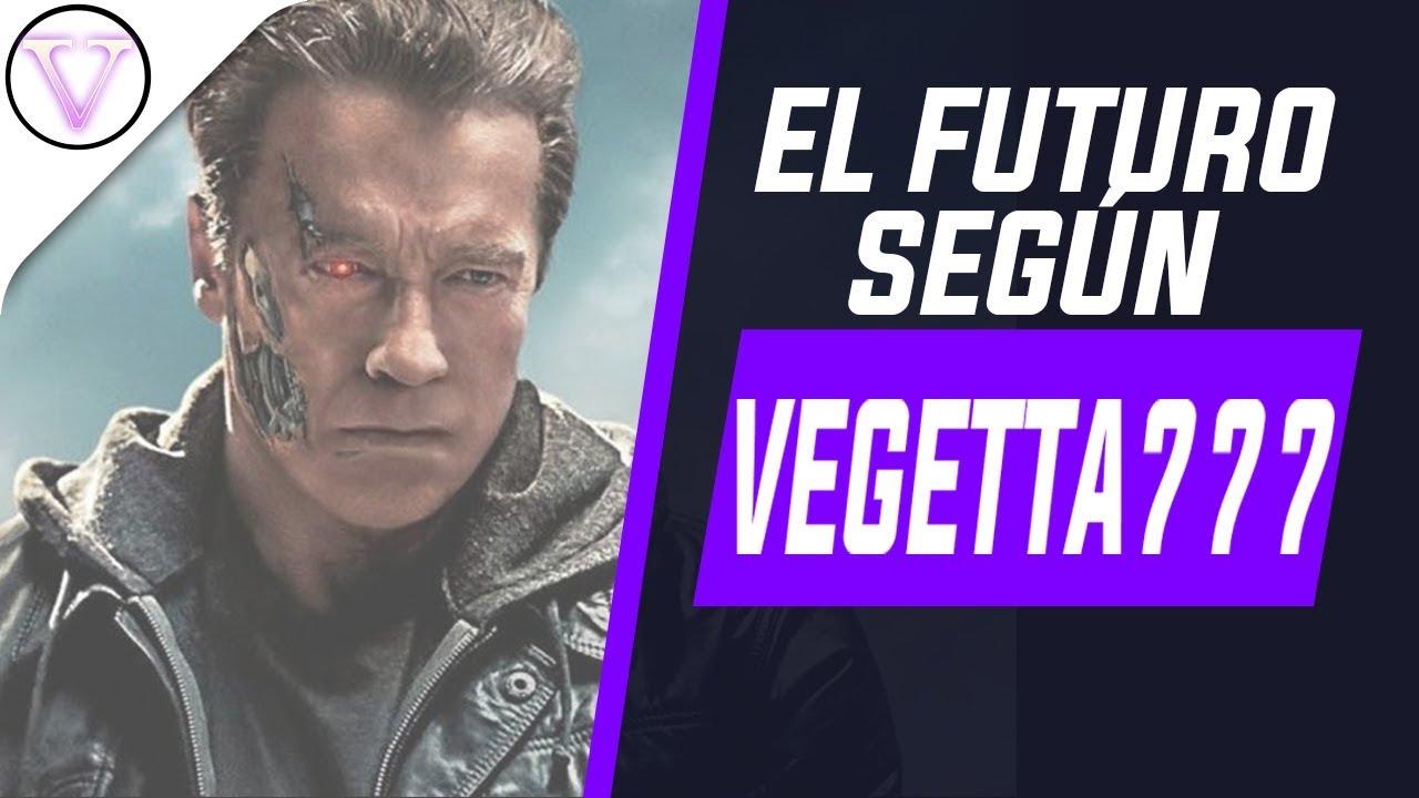 EL FUTURO CIBERNETICO SEGUN VEGETTA777