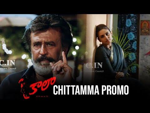 Kaala Movie Chittamma Song Promo | Rajinikanth | Pa Ranjith | Dhanush | TFPC
