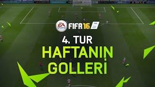 FIFA 16 – Haftanın En İyi Golleri - 4. Tur