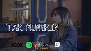 Download TAMI AULIA - TAK MUNGKIN ( OFFICIAL LIRIK VIDEO )