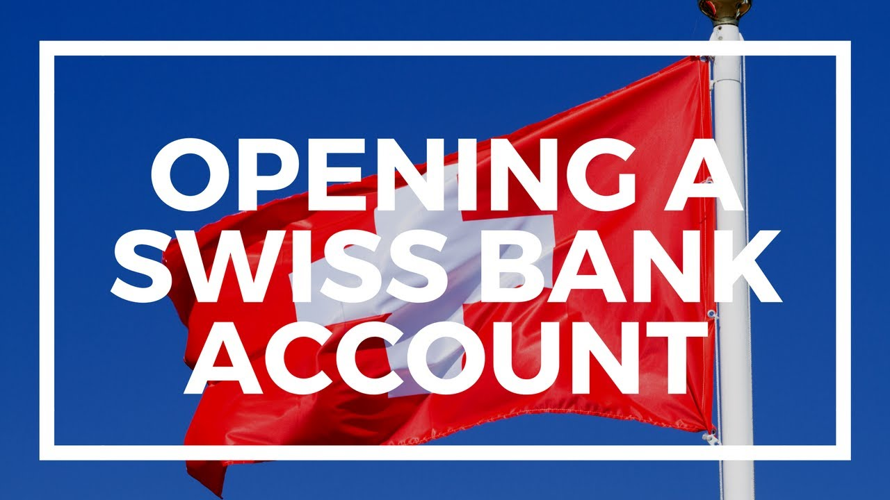 how to create swiss bank account