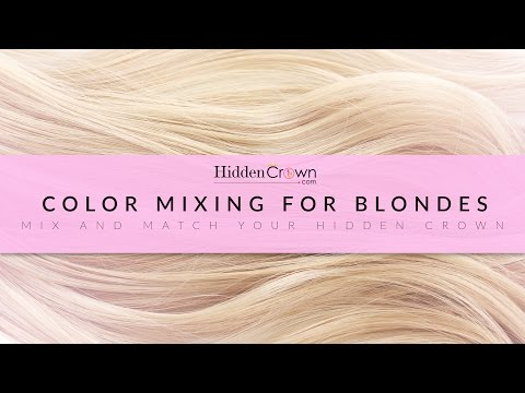 Color Mixing for Blondes - Hidden Crown