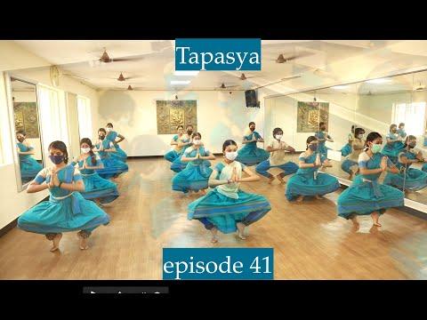 Tapasya episode 41 - Sridevi Nrithyalaya - Bharathanatyam Dance