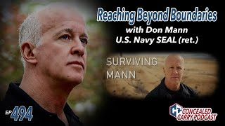Ep494: Reaching Beyond Boundaries: Surviving Mann Preview with Don Mann