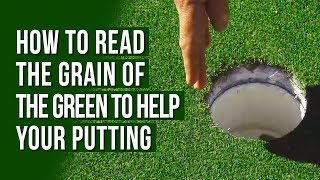 How Read Grain Green Help Your Putting
