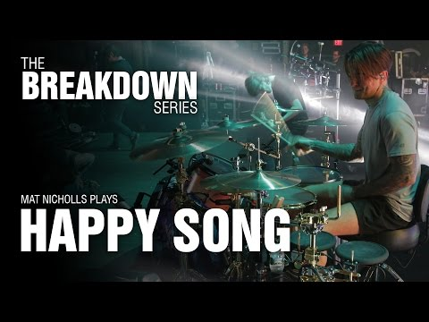 The Break Down Series - Mat Nicholls plays Happy Song