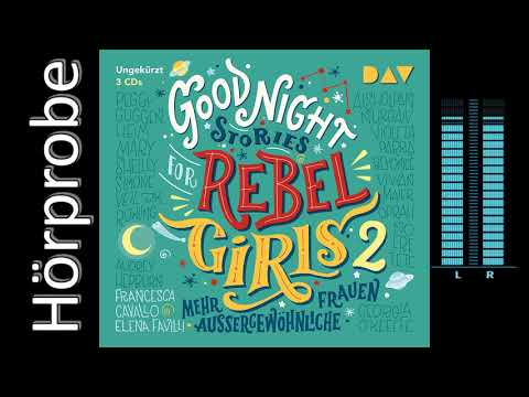 good-night-stories-for-rebel-girls-2-(hörprobe)