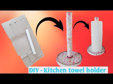 DIY-kitchen towel holder ! How to make kitchen towel holder using waste  cardboard !!!✂️🤗