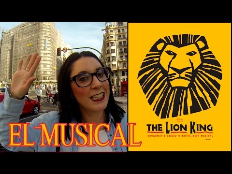 EL REY LEON EL MUSICAL 2015 (THE LION KING) MADRID | MI EXPERIENCIA | VERO VLOGS |