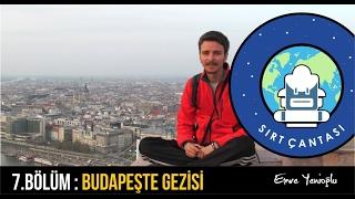 Budapeşte Gezisi 7 Bölüm