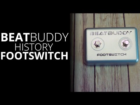 Get the Most out of Your BeatBuddy With Footswitch+